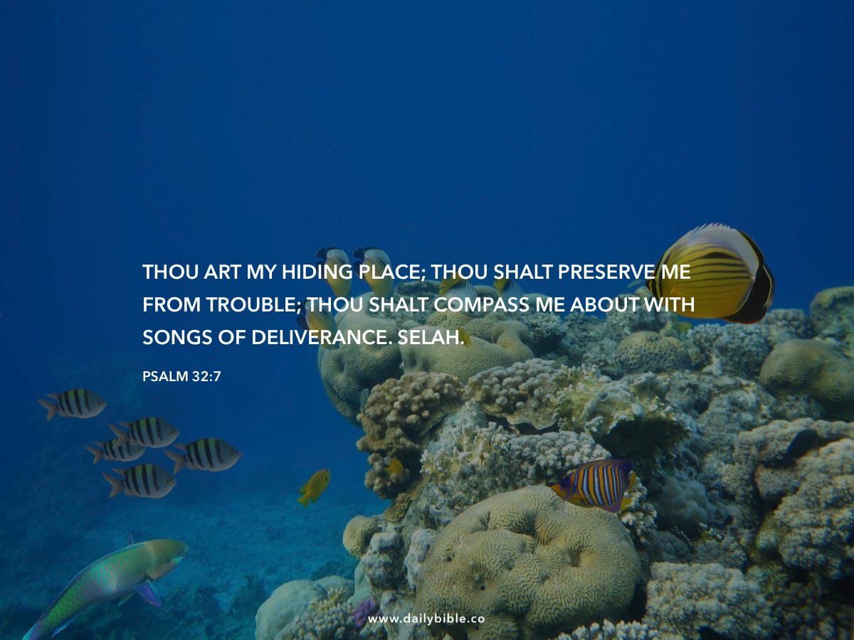 Psalm 32:7 - Daily Bible Inspirations